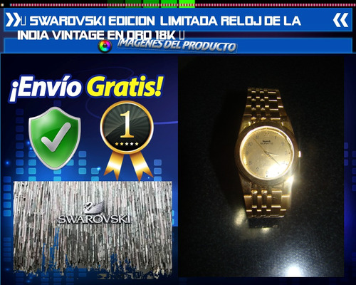 Swarovski Edicion Limitada Reloj De La India Vintage Oro 18k