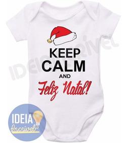 Body Bebê Infantil - Keep Calm And Feliz Natal