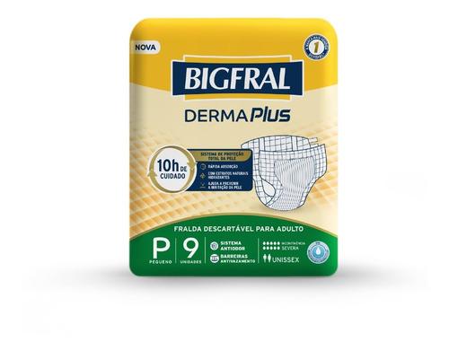 Imagem 1 de 5 de Fralda Bigfral Derma Plus Tamanho P - 9 Unidades