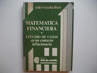 Matemática Financiera - Estudio De Casos - A. Vricella Ricci