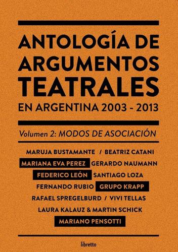 Imagen 1 de 1 de Antología De Argumentos Teatrales Vol. 2, Editorial Libretto