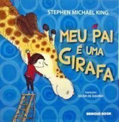 Imagem 1 de 1 de Livro Meu Pai É Uma Girafa Stephen Michael King