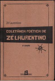 Coletânea Poética De Zé Laurentino