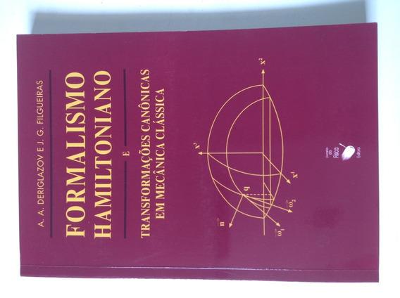 Livro Formalismo Hamiltoniano E Transformações Canônicas