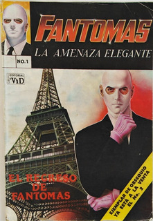 Historieta Fantomas La Amenaza Elegante No 1