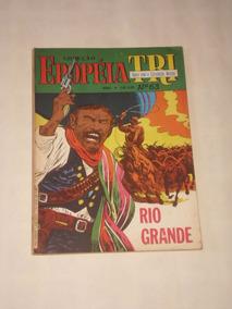 Coleção Epopéia Tri Nº 63 - Rio Grande - Ebal - 1986