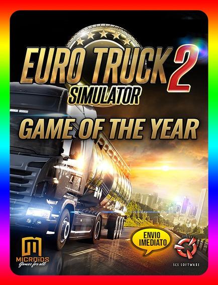 Euro Truck Simulator Goty 2 Pc - Steam Key (envio Já)