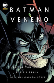 Batman: Veneno - Poder Em Pílulas