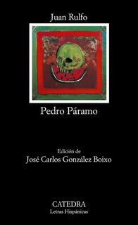 Pedro Paramo, Juan Rulfo, Cátedra #