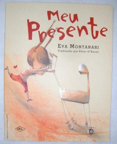 Imagem 1 de 4 de Livro Meu Presente Eva Montanari
