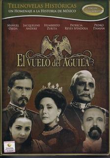 El Vuelo Del Aguila Telenovela Historica Resumen Dvd Nueva