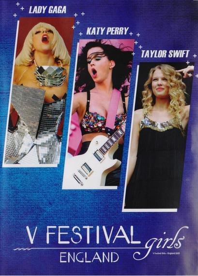 Festival Girls England Lady Gaga Taylor Swift Concierto Dvd