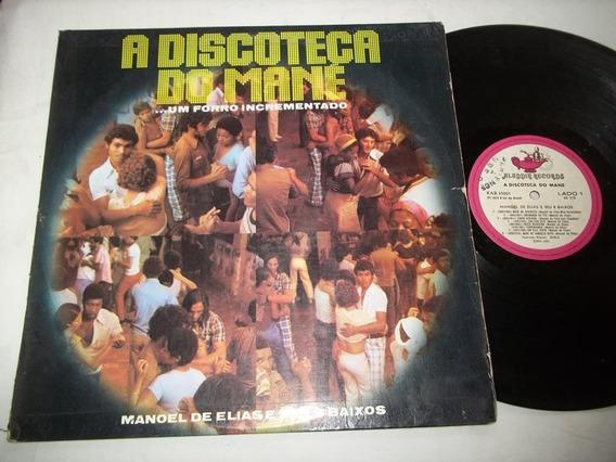 Lp Vinil - Manoel De Elias - A Discoteca Do Mané