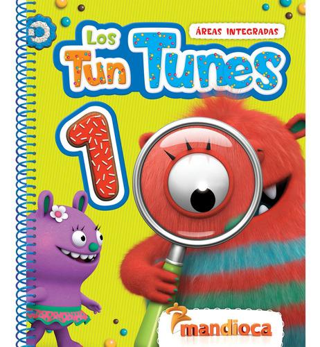 Los Tun Tunes 1 - Editorial Mandioca