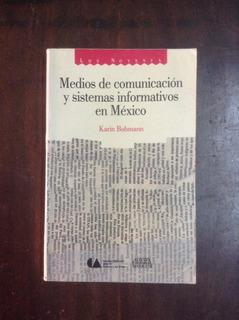 Medios De Comunicación Y Sistemas Informativos En Mexico