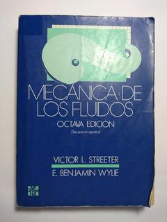 Mecánica De Los Fluidos 8a E , Victor L. Streeter Y Wylie