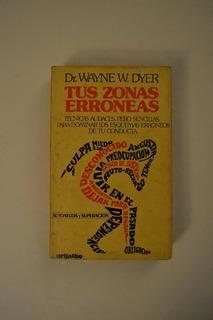 Tus Zonas Erroneas - Dr. Wayne Dr. Dyer -
