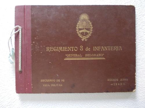 Imagen 1 de 6 de Album Reg.3 Infanteria Gral. Belgrano 1943-180 Imagenes R3)