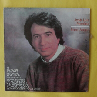 Jose Luis Perales. Para Amar (exitos) Disco Vinilo
