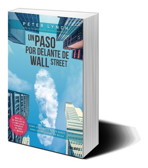 Un Paso Por Adelante De Wall Street - Peter Lynch
