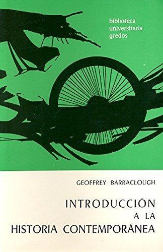Introduccion A La Historia Contemporanea. Barraclough