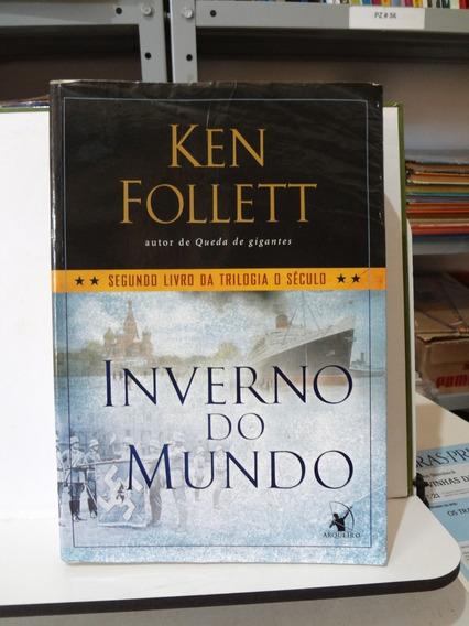 Inverno Do Mundo 2º Livro Trilogia O Século Ken Follett
