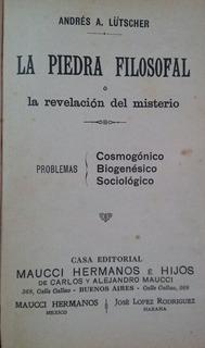 La Piedra Filosofal, Lûtscher, Génesis Racionalista Zaldivar