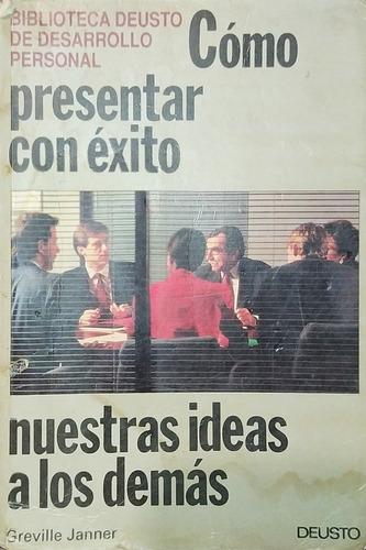 Imagen 1 de 1 de Como Presentar Con Éxito Nuestras Ideas A Los Demás