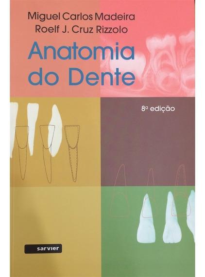 Anatomia Do Dente - Lançamento Da 8ª Ed.