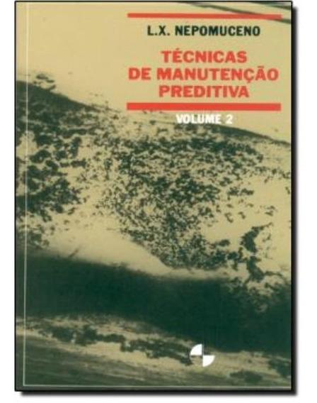 Tecnicas De Manutencao Preditiva - Volume 2