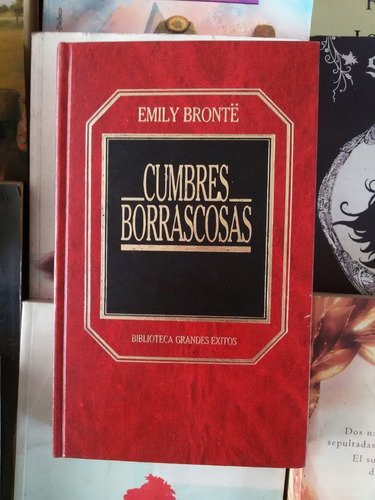 Cumbres Borrascosas. Emily Bronte