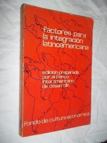 * Livro - Factores Para La Integración  Latinoamericana