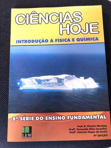 Livro Ciências Hoje Introdução À Física E Química