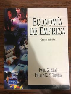 Economía De Empresa Cuarta Edición Paul G. Keat Philip Young