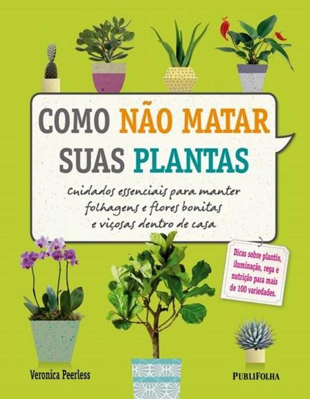 Como Nao Matar Suas Plantas