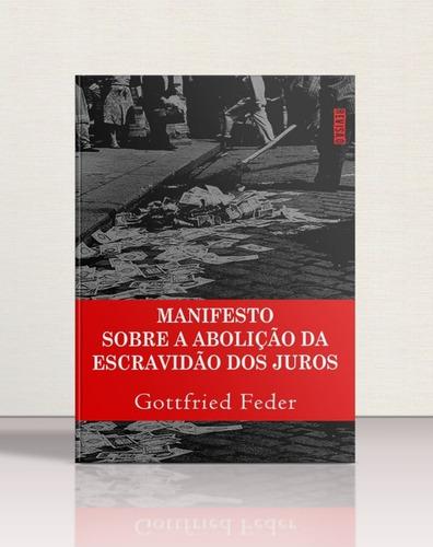 Livro Manifesto Sobre A Abolição Da Escravidão Dos Juros