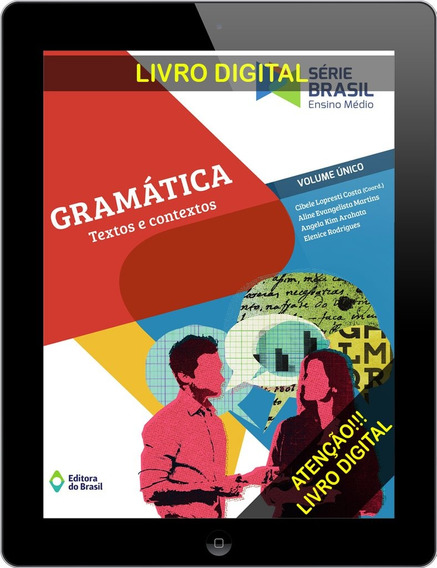 Série Brasil - Gramática - Textos E Contextos - Volume Único