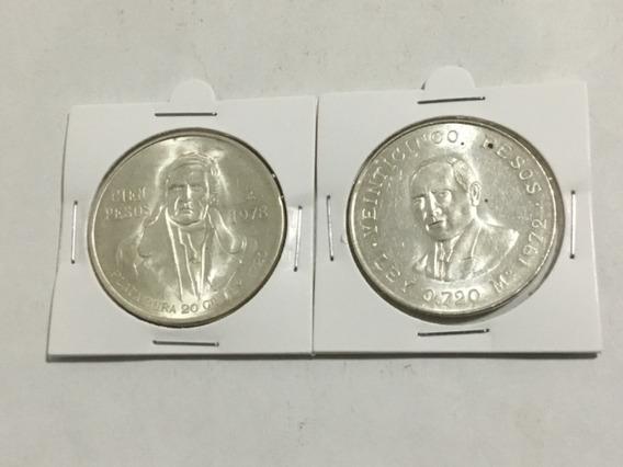 2 Monedas Morelos Cien Pesos 1978 Y Juárez 25 Pesos 1972 .