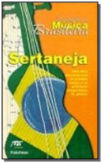 Enciclopedia Da Musica Brasileira : Sertanejo (esgotado)