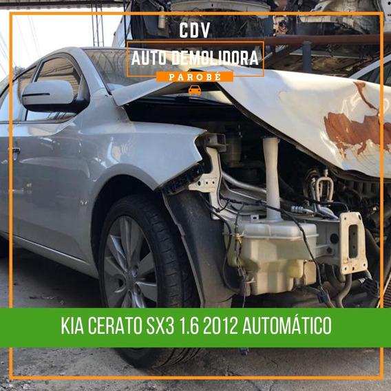 Sucata Kia Cerato 2012 Sx3 1.6 Para Venda De Peças