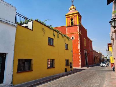 Renta De Casa En El Centro Histórico De Qro