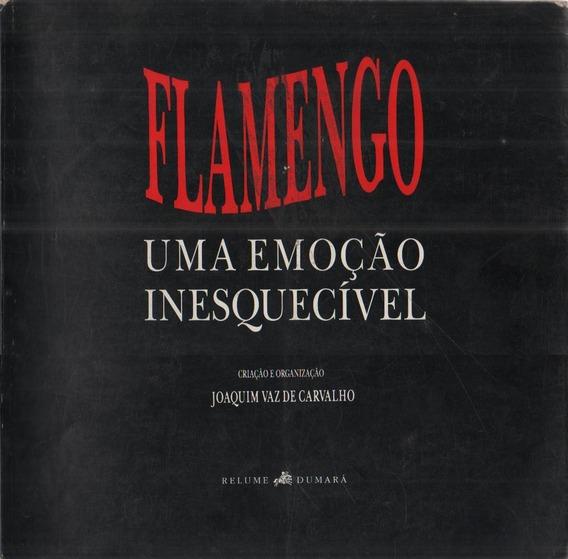 Flamengo - Uma Emoção Inesquecível - Livro - Joaquim Vaz