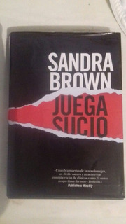 Juega Sucio Sandra Brown