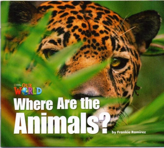 Livro Our World 1 Reader 2 - Where Are The Animals - Ame
