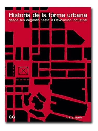 Imagen 1 de 10 de Libro Historia De La Forma Urbana