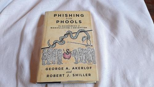 Imagen 1 de 5 de Phishing For Phools Akerlof / Shiller Princeton University