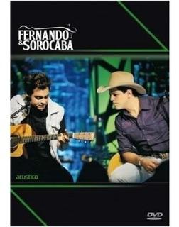 Dvd Fernando E Sorocaba Acústico - Novo, Original E Lacrado