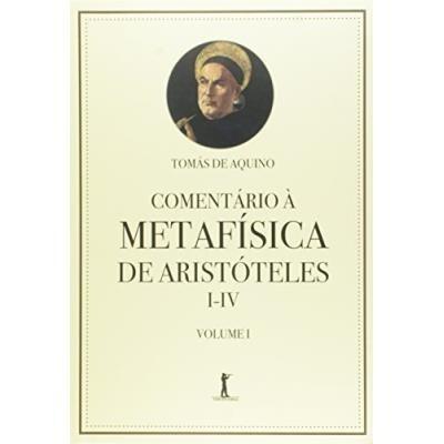 Comentário À Metafísica De Aristóteles - Tomás De Aquino