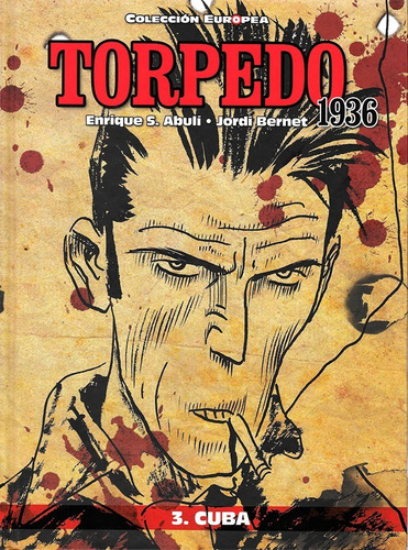 Imagen 1 de 3 de Torpedo 1936 - Vol 3 - Cuba - Ed Panini - Jordi Bernet