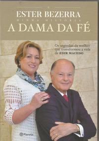 A Dama Da Fé, De Ester Bezerra